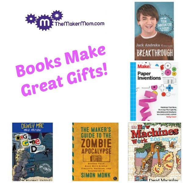 Books Make Great Gifts - The Maker Mom