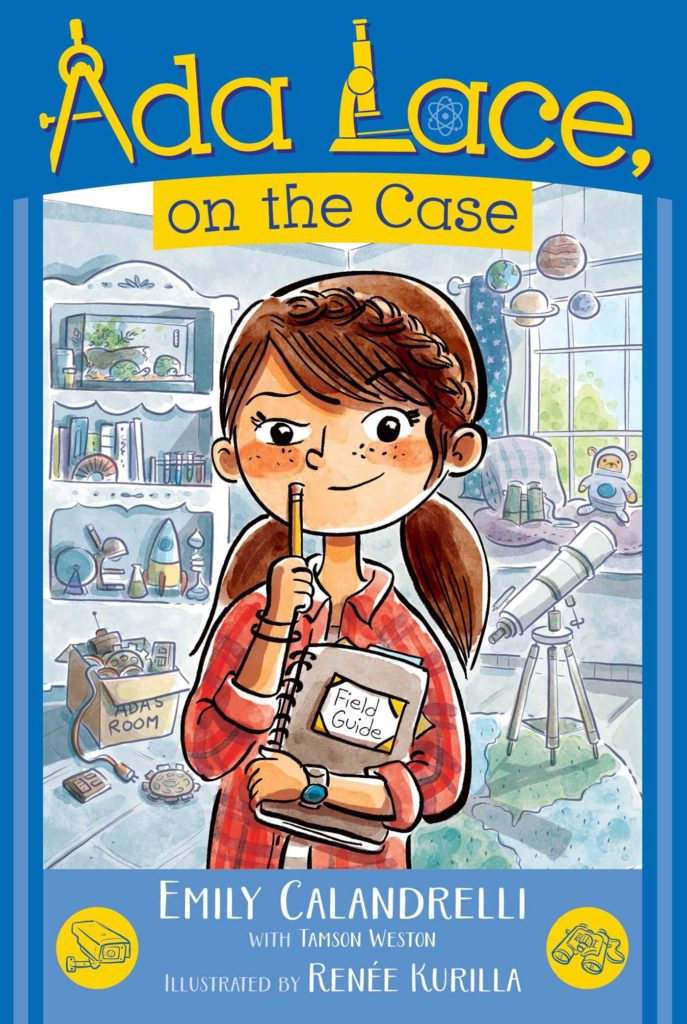Ada Lace book series aout a STEM girl for curious, problem-solving kids.